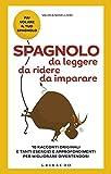 Scarica Libro Spagnolo da leggere da ridere da imparare 10 racconti originali e tanti esercizi e approfondimenti per migliorare divertendosi (PDF,EPUB,MOBI) Online Italiano Gratis