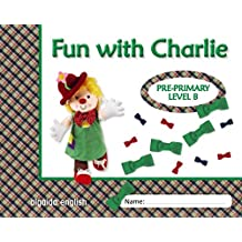 Fun with Charlie. Level B. Proyecto de inglés. Educación Infantil. - 9788498777420