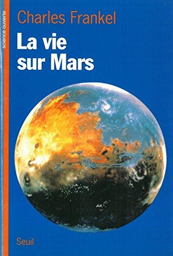 La vie sur Mars par Charles Frankel