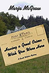 Having a Great Crime - Wish You Were Here: A Sandi Webster Mystery (The Sandi Webster Mysteries Book 8)