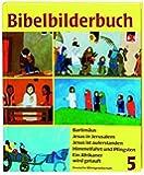 Was uns die Bibel erzählt: Bibelbilderbuch, 5 Bde., Bd.5, Bartimäus
