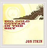 Big Gold Guitar in the Sky - Jon Itkin