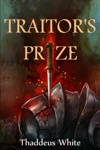 Traitor's Prize: Volume 2 (The Bloody Crown Trilogy)