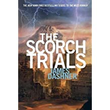 The Scorch Trials (Maze Runner, Book Two) (The Maze Runner Series, Band 2)