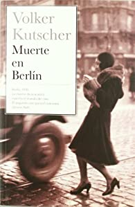 MUERTE EN BERLIN par Volker Kutscher