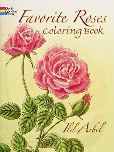 Favorite Roses Coloring Book (Dover Nature Coloring Book) - Bedruckte Rosen