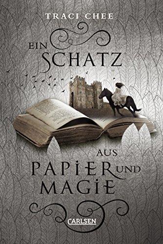 Ein Schatz aus Papier und Magie (Das Buch von Kelanna, Band 2) (Schiff Magie)