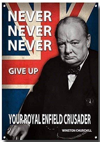 Never .give aufrechte ihre Royal Enfield Crusader qualität metall schild - 400mm x 285mm x 1mm platte