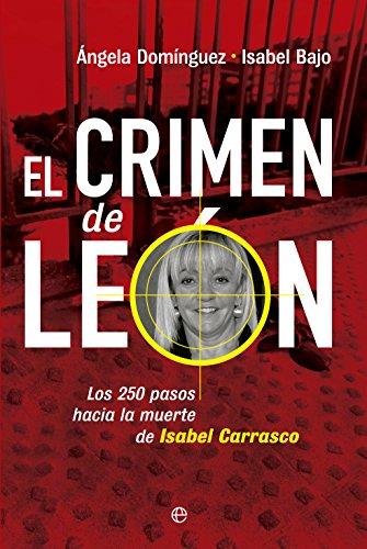 El crimen de León (Actualidad) por Ángela Domínguez