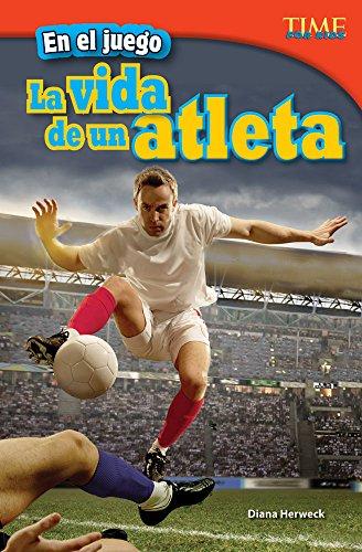 En el juego: La vida de un atleta (In the Game: An Athlete's Life) (TIME FOR KIDS® Nonfiction Readers) por Teacher Created Materials