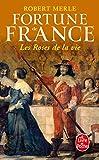 Fortune de France, tome 9 - Les Roses de la vie