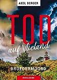Tod auf Vlieland: Broedermoord (Mordwestfriesische Inselkrimis 4)