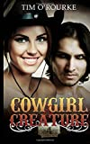 Cowgirl & Creature (Part Four): Volume 4 (The Laura Pepper Series)