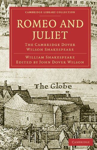 Romeo and Juliet: The Cambridge Dover Wilson Shakespeare (Cambridge Library Collection - Shakespeare and Renaissance Drama) thumbnail