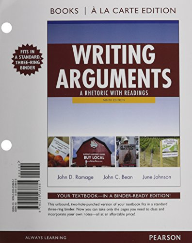 Writing Arguments + Mywritinglab With Etext Access Card: A Rhetoric With Readings, Books a La Carte Edition (Schreiben Edition Argumente 9)