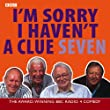 I'm Sorry I Haven't a Clue 7 (BBC Radio Collection): v. 7