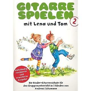 Gitarre spielen mit Lena und Tom Band 2 mit Bleistift -- die beliebte Kinder-Gitarrenschule für den Gruppenunterricht von Andreas Schumann - Noten/sheet music
