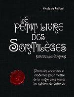 Le Petit Livre des Sortileges de De-Pulford Nicola