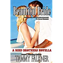 Beautiful Bride (The Reed Brothers Series Book 10) (English Edition)