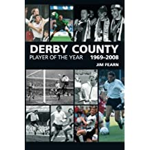 Derby County: Player of the Year 1969-2008