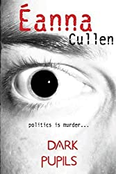 Dark Pupils by Eanna Cullen (2011-01-02)
