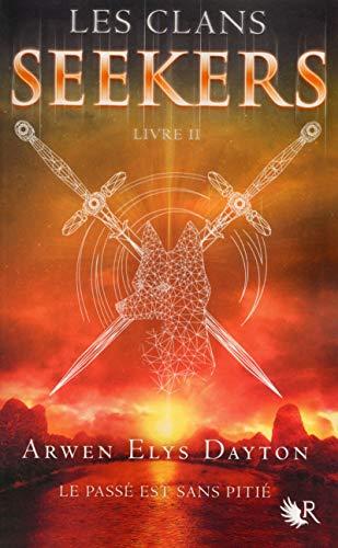 Les Clans Seekers - Livre II (02) par Arwen Elys DAYTON