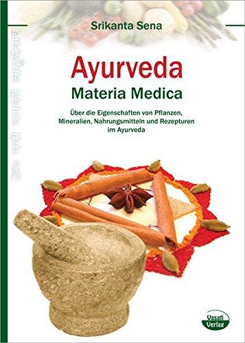 Ayurveda - Materia Medica (Kräuter-medizin Ayurvedische)