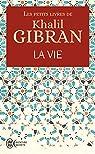 La Vie par Gibran