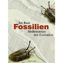 Fossilien: Meilensteine der Evolution