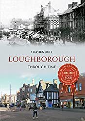 Loughborough Through Time