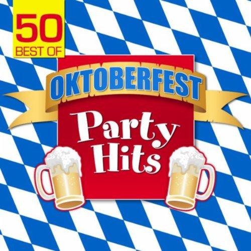 50 Best Of Oktoberfest Party Hits