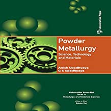 Powder Metallurgy: Science, Technology and Materials (English Edition)