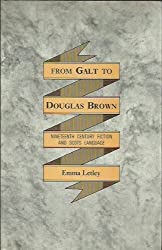 From Galt to Douglas Brown: Nineteenth Century Ficion and Scots Language