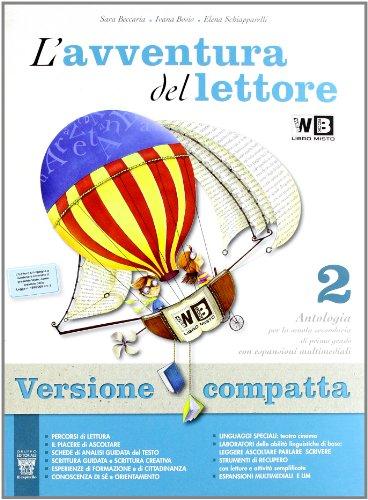 L'avventura del lettore. Ediz. compatta. Con espansione online. Per la Scuola media: 2