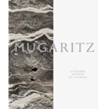 Mugaritz: A Natural Science of Cooking by Andoni Luis Aduriz (2012-04-27)