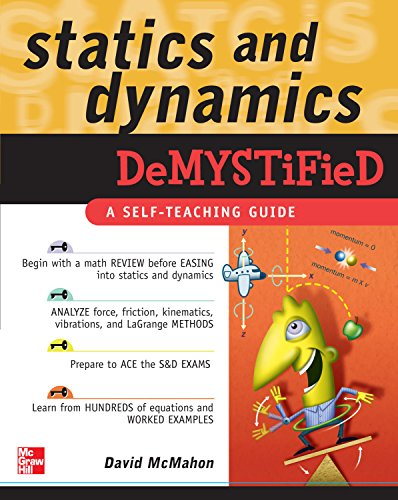 Statics and Dynamics Demystified (English Edition)
