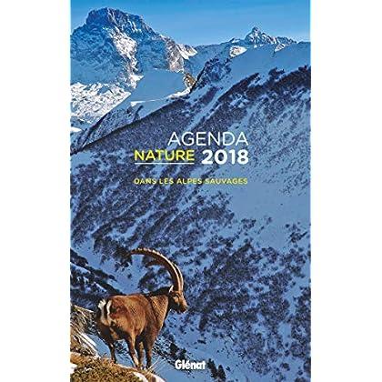 Agenda nature 2018: Dans les Alpes sauvages
