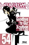 Bleach Edition simple Goodbye to Our Xcution