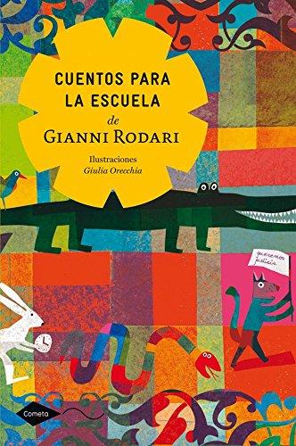 Cuentos para la escuela de Gianni Rodari par Gianni Rodari