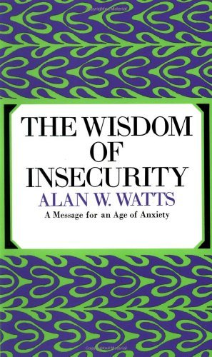 The Wisdom of Insecurity by Alan W. Watts (1968-09-12)