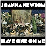 Songtexte von Joanna Newsom - Have One on Me