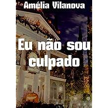 Eu não sou culpado (Portuguese Edition)