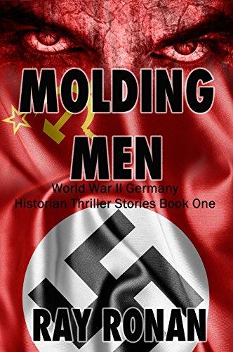 molding-men-world-war-ii-germany-historian-thriller-stories-book-one-1