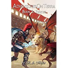 Adventures on Terra - Book 3: Rescue (English Edition)