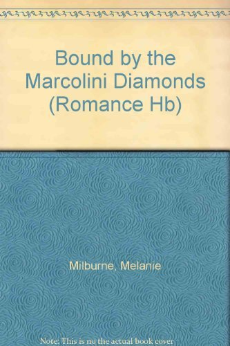 bound-by-the-marcolini-diamonds-mills-boon-romance-mills-boon-hardback-romance-by-melanie-milburne-2