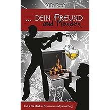 ... dein Freund und Mörder (Spionin wider Willen 7)