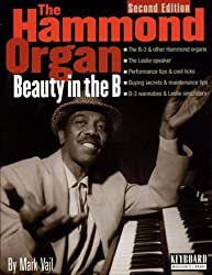 The Hammond Organ - Beauty in the B: Second Edition (Keyboard Musician's Library) by Vail, Mark (2002) Paperback