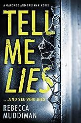 Tell Me Lies (Gardner and Freeman) (English Edition)