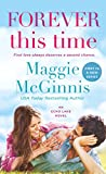 Front cover for the book Forever This Time (An Echo Lake Novel) by Maggie McGinnis