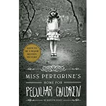 Miss Peregrine's Home for Peculiar Children (Miss Peregrine's Peculiar Children - volume 1) (ANGLAIS)